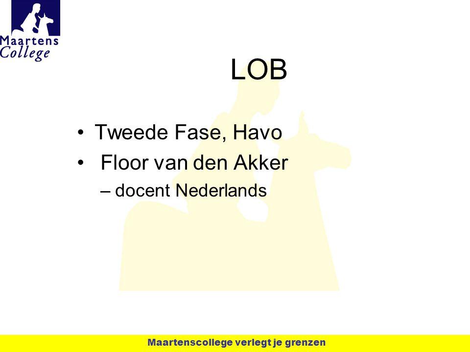 LOB Tweede Fase, Havo Floor van den Akker docent Nederlands