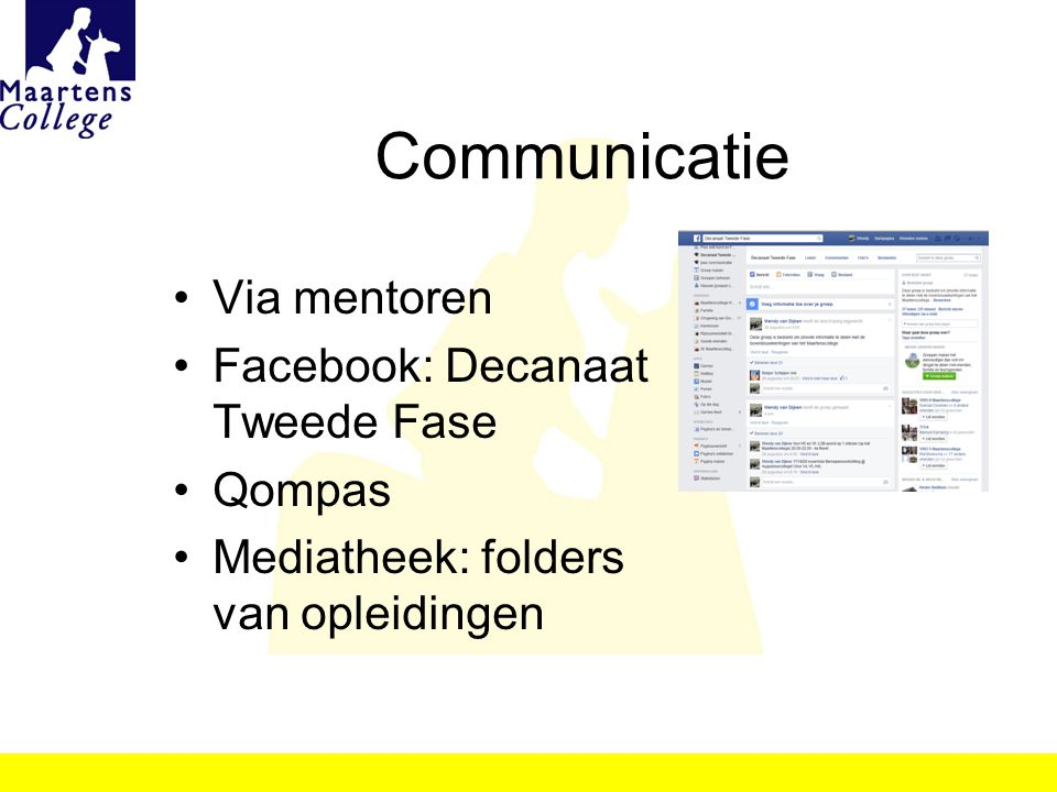 Communicatie Via mentoren Facebook: Decanaat Tweede Fase Qompas