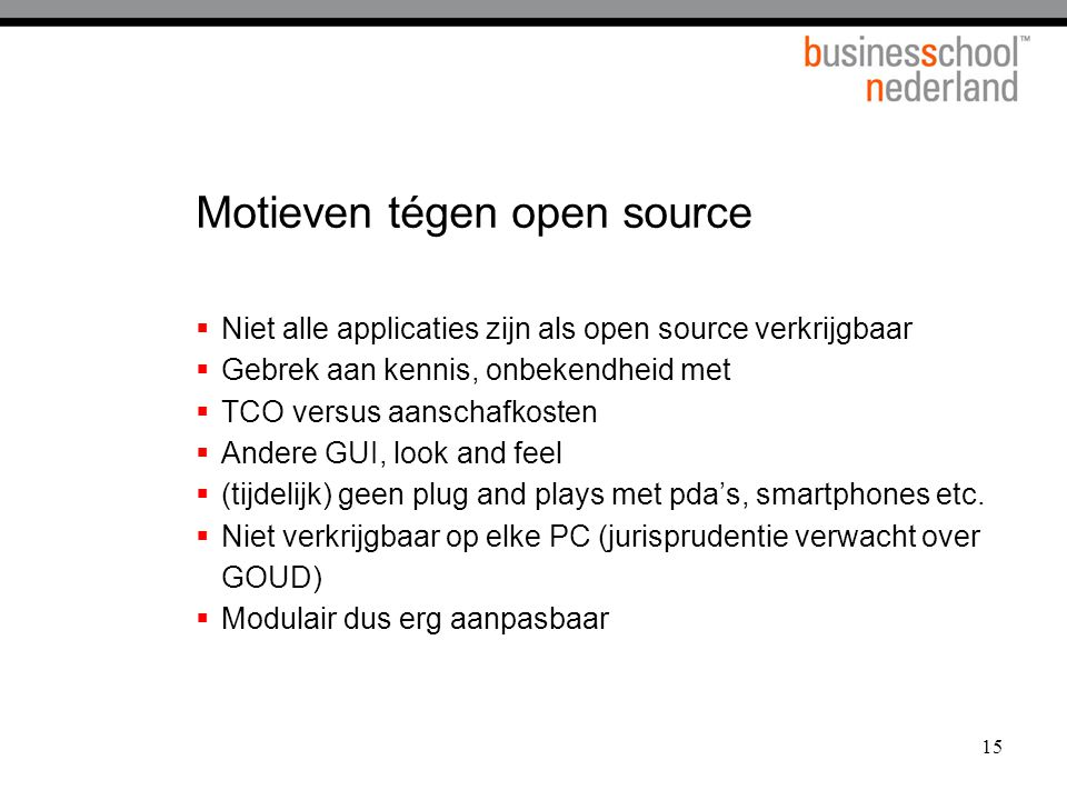Motieven tégen open source