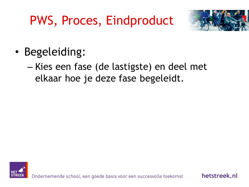 PWS, Proces, Eindproduct