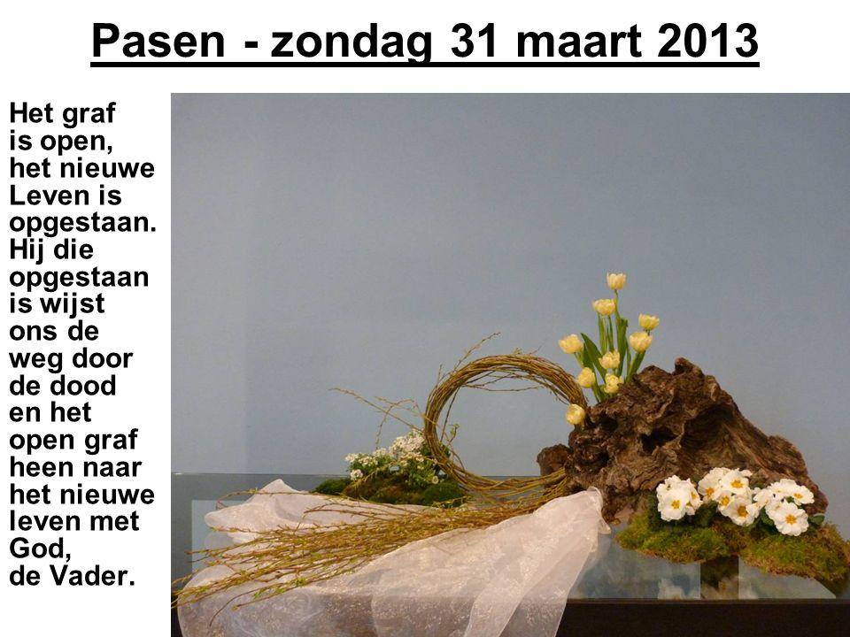 Pasen - zondag 31 maart 2013