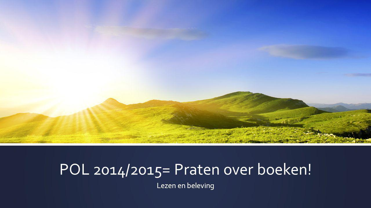 POL 2014/2015= Praten over boeken!