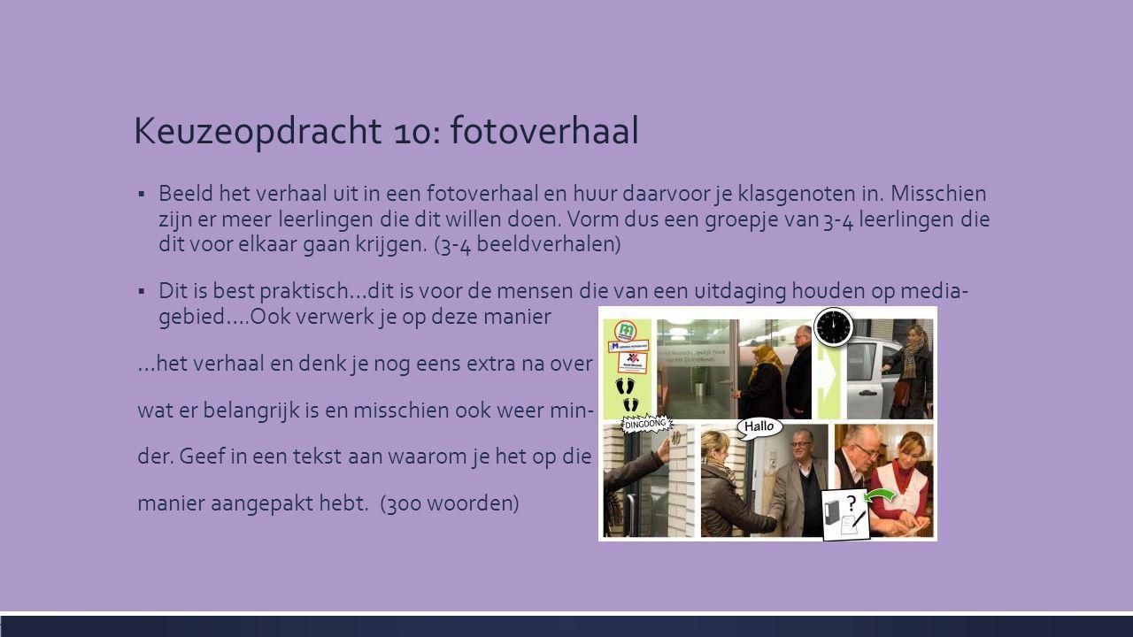 Keuzeopdracht 10: fotoverhaal