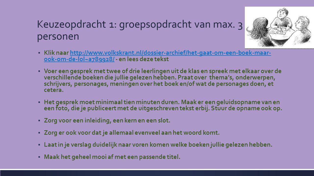 Keuzeopdracht 1: groepsopdracht van max. 3 personen