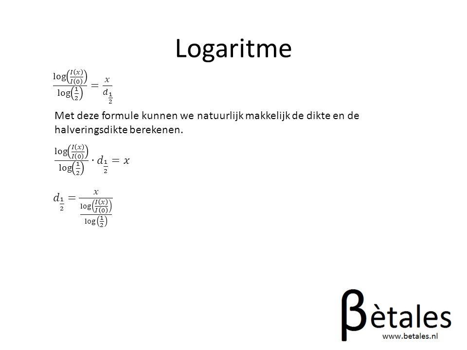 Logaritme log 𝐼 𝑥 𝐼 0 log 1 2 = 𝑥 𝑑 1 2