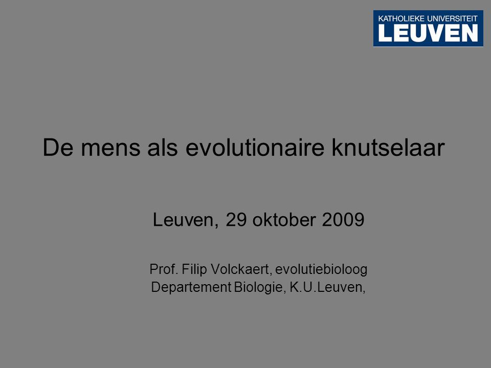 De mens als evolutionaire knutselaar