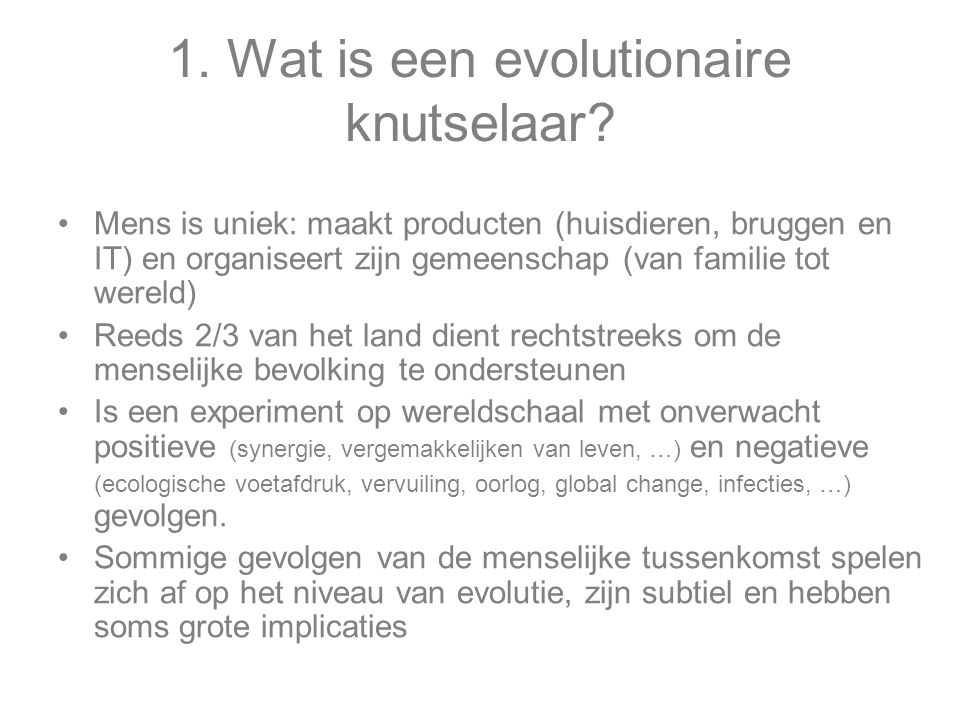 1. Wat is een evolutionaire knutselaar