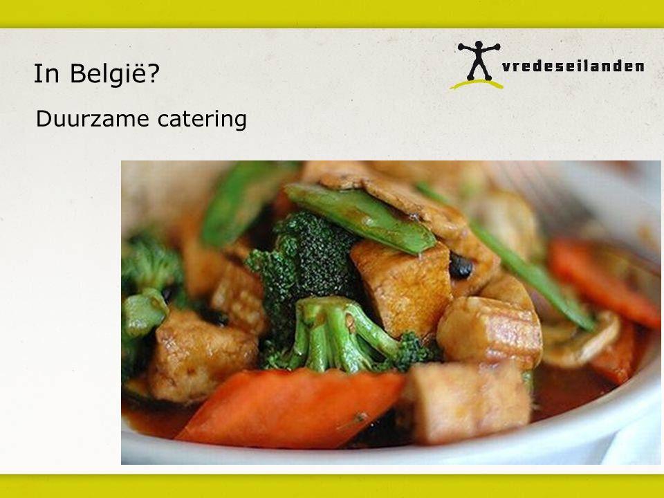 In België Duurzame catering