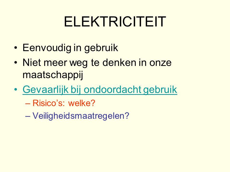 ELEKTRICITEIT Eenvoudig in gebruik