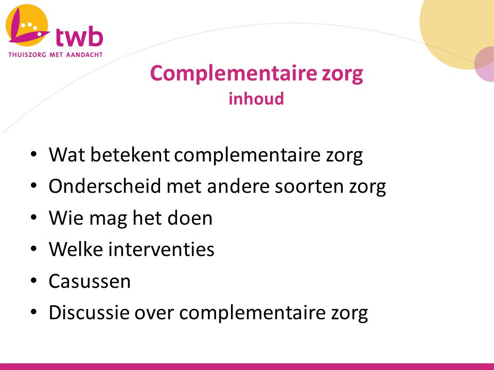Complementaire zorg Wat betekent complementaire zorg