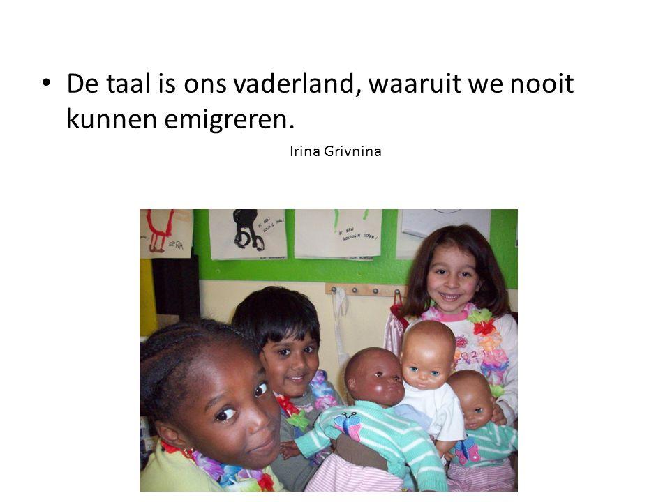 De taal is ons vaderland, waaruit we nooit kunnen emigreren.