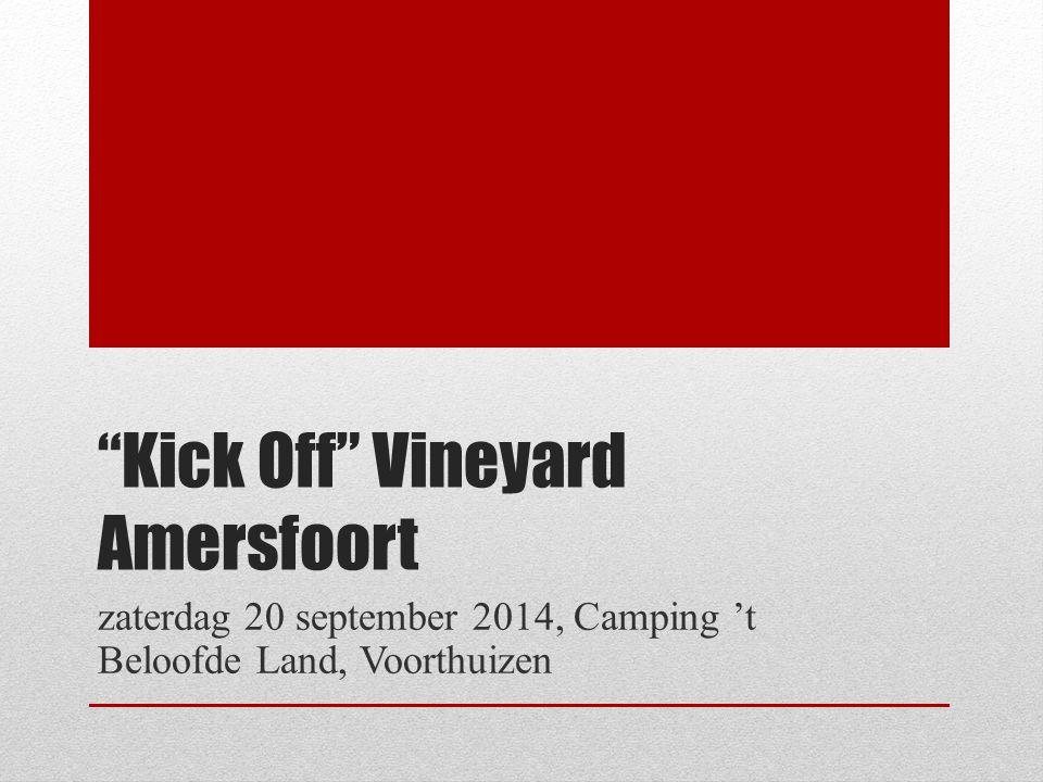 Kick Off Vineyard Amersfoort