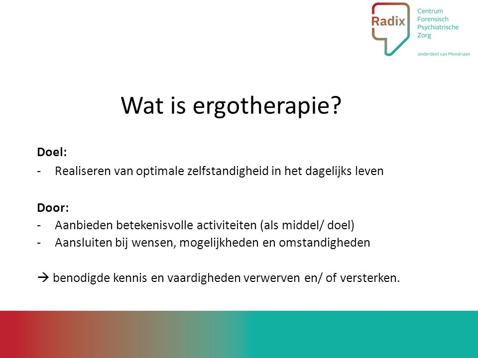 Wat is ergotherapie Doel: