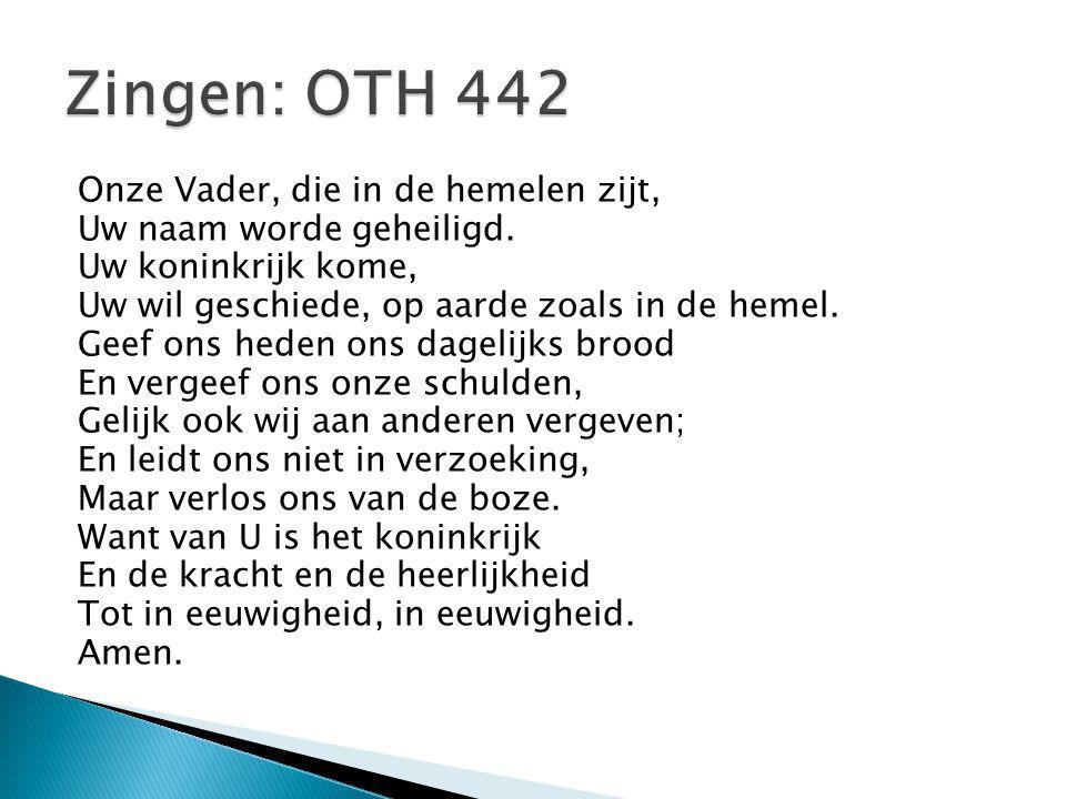 Zingen: OTH 442