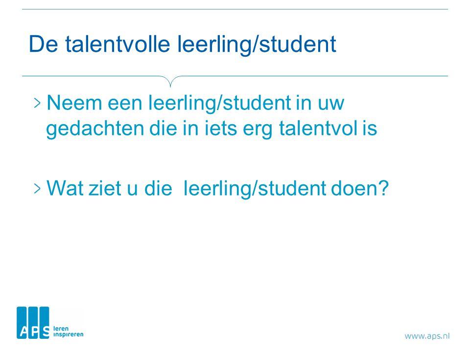 De talentvolle leerling/student