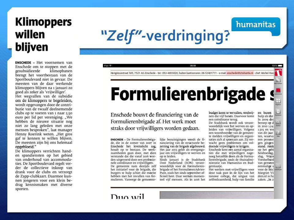 Zelf -verdringing Twee recente voorbeelden uit Enschede: