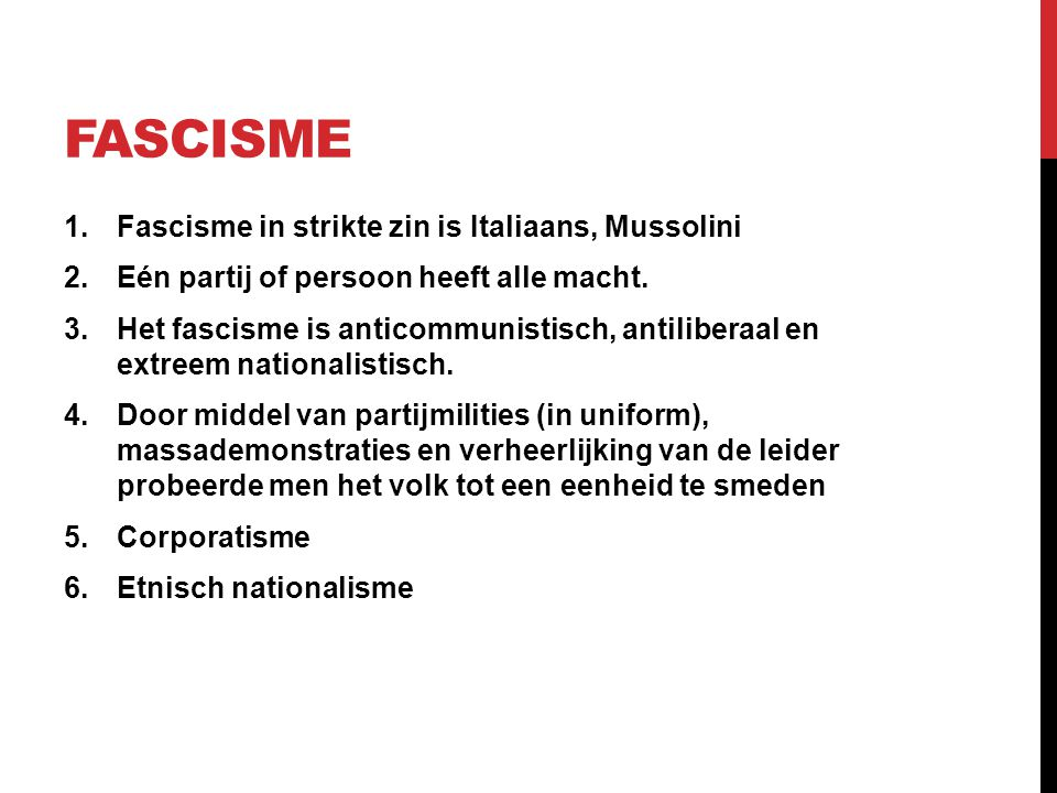 fascisme Fascisme in strikte zin is Italiaans, Mussolini