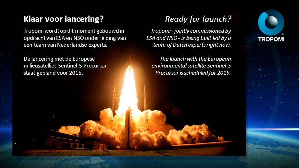Klaar voor lancering Ready for launch