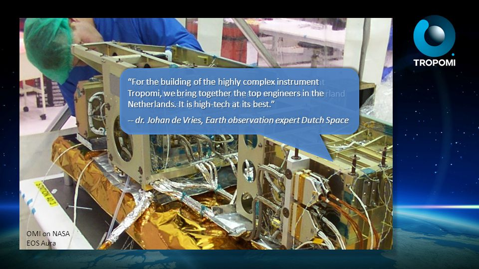 -- dr. Johan de Vries, Earth observation expert Dutch Space