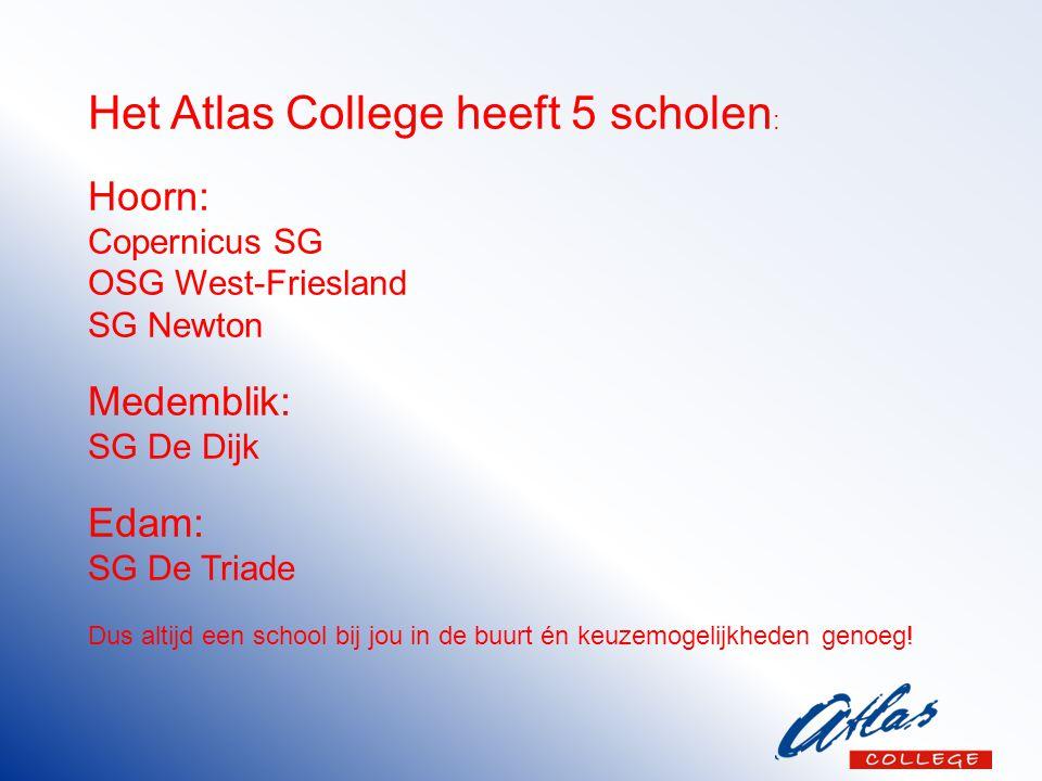 Het Atlas College heeft 5 scholen: