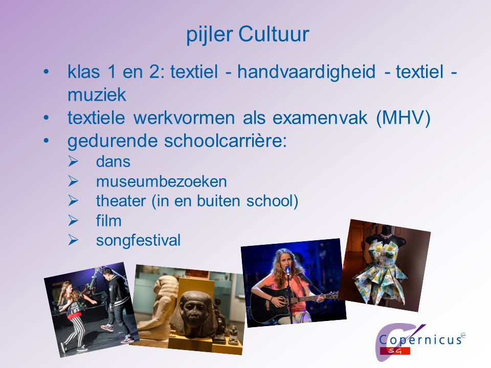 pijler Cultuur klas 1 en 2: textiel - handvaardigheid - textiel - muziek. textiele werkvormen als examenvak (MHV)