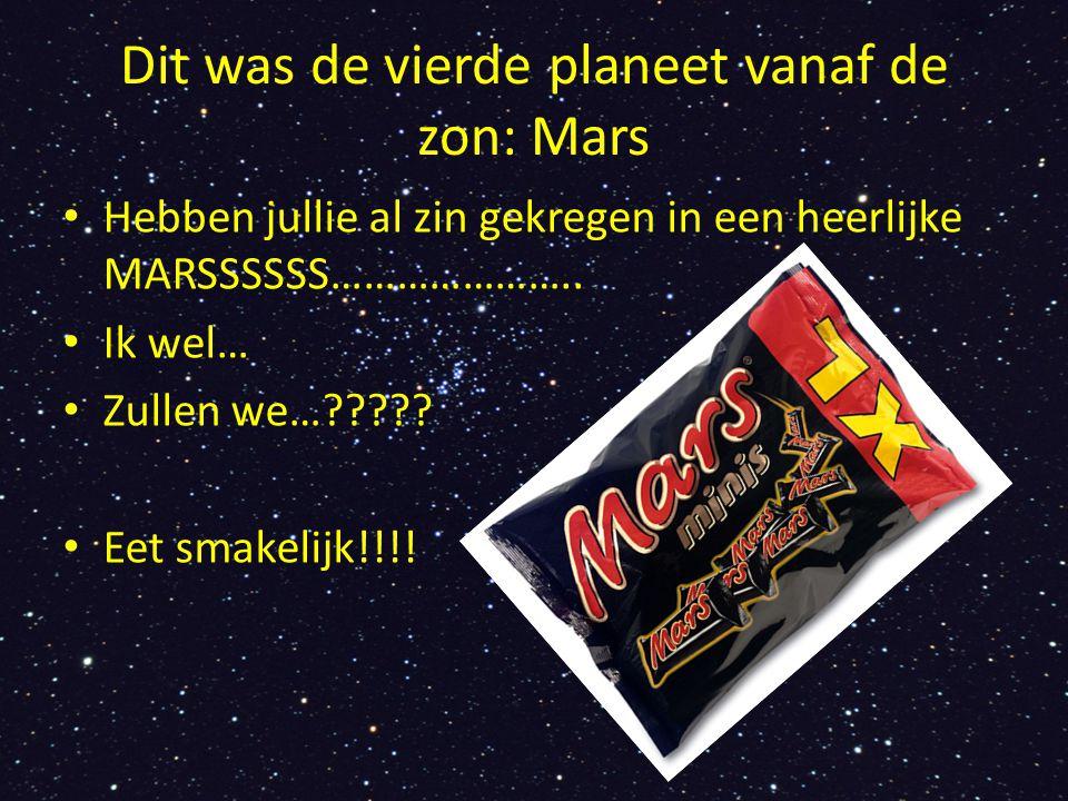 Dit was de vierde planeet vanaf de zon: Mars