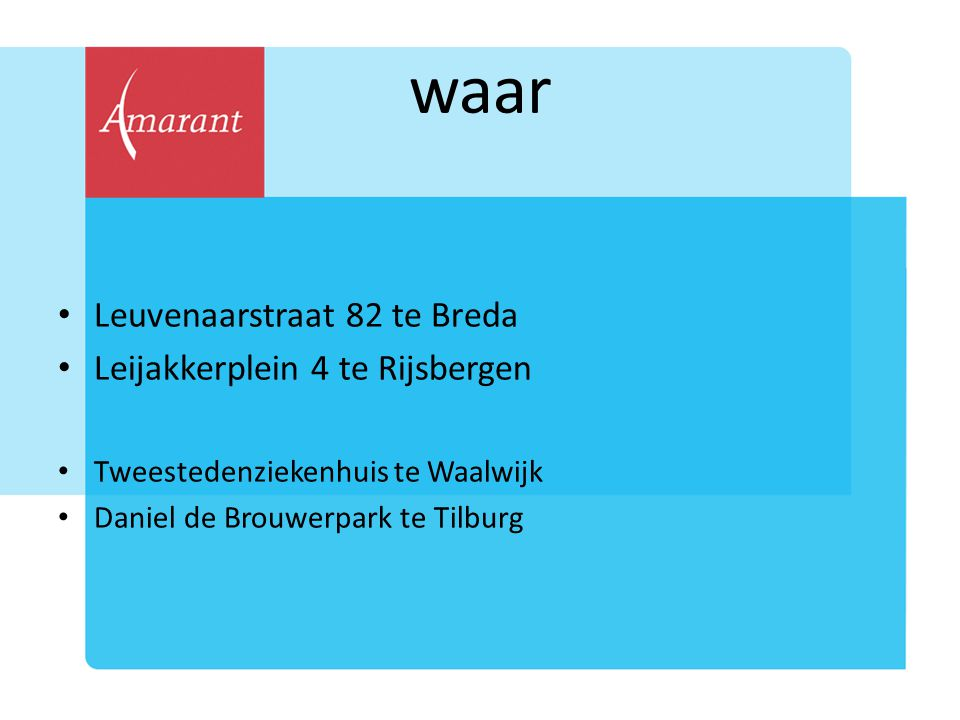 waar Leuvenaarstraat 82 te Breda Leijakkerplein 4 te Rijsbergen