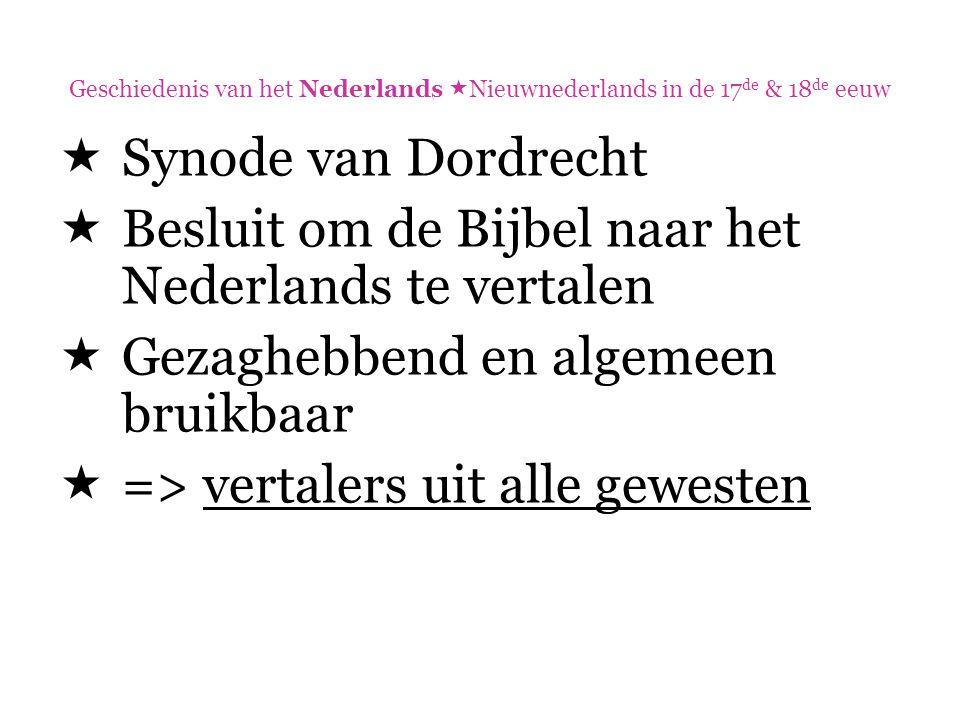 Besluit om de Bijbel naar het Nederlands te vertalen