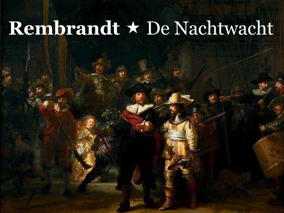 Rembrandt  De Nachtwacht