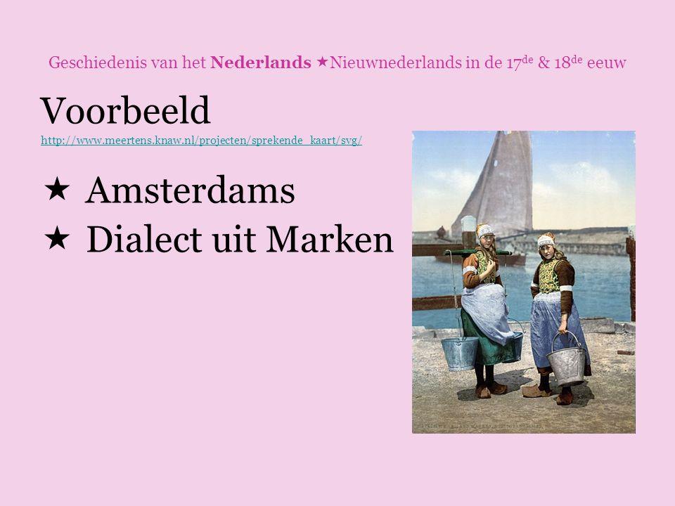 Voorbeeld Amsterdams Dialect uit Marken