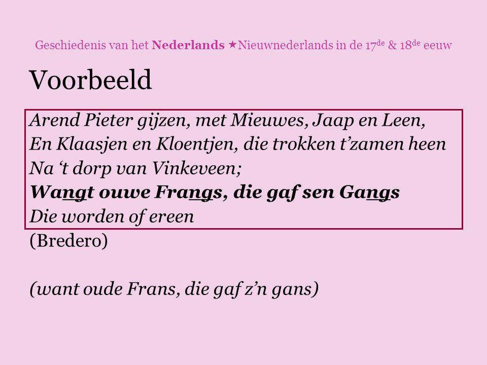 Voorbeeld Arend Pieter gijzen, met Mieuwes, Jaap en Leen,