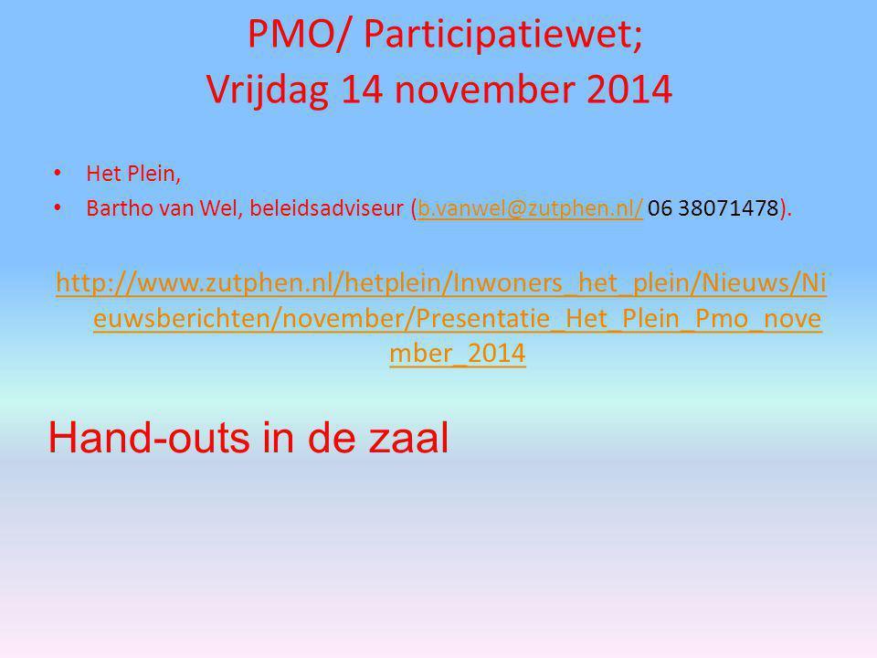 PMO/ Participatiewet; Vrijdag 14 november 2014