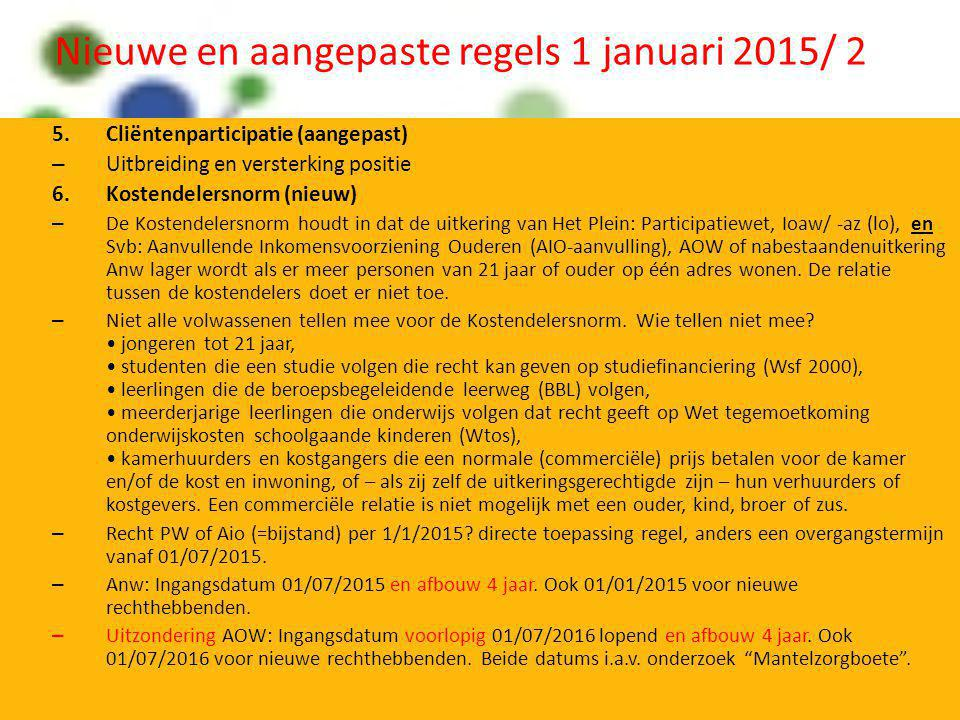 Nieuwe en aangepaste regels 1 januari 2015/ 2