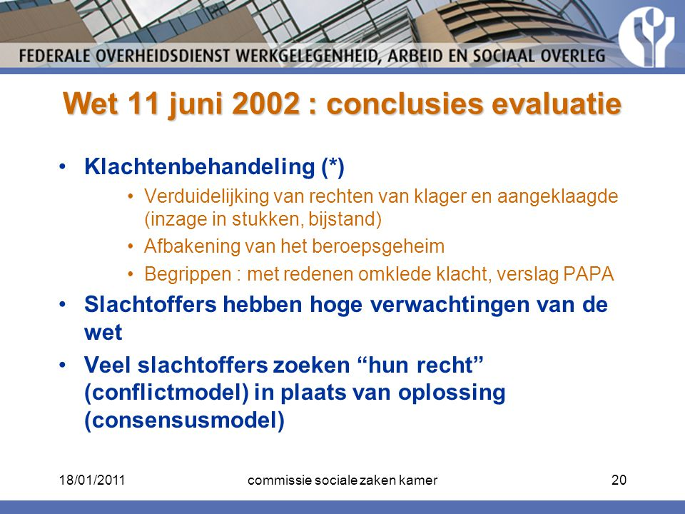 Wet 11 juni 2002 : conclusies evaluatie