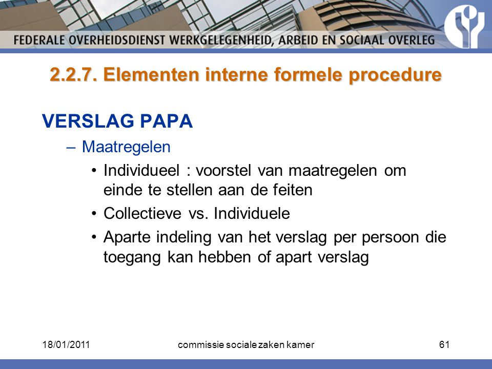 2.2.7. Elementen interne formele procedure