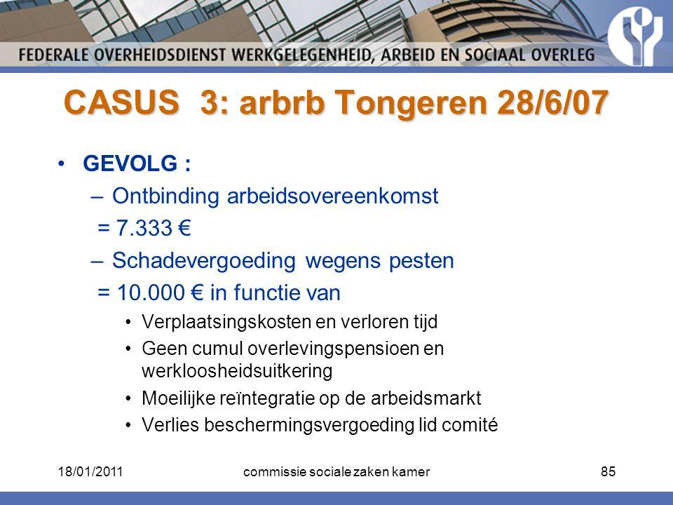 CASUS 3: arbrb Tongeren 28/6/07