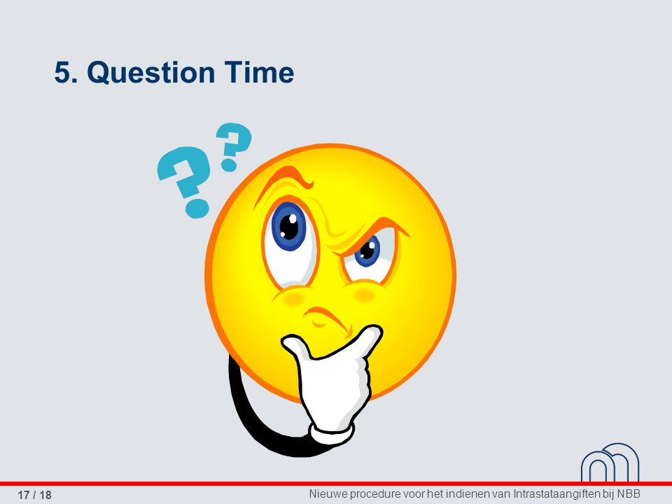5. Question Time