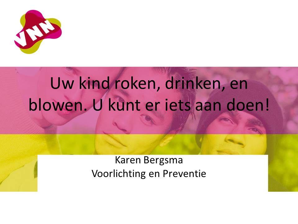 Uw kind roken, drinken, en blowen. U kunt er iets aan doen!
