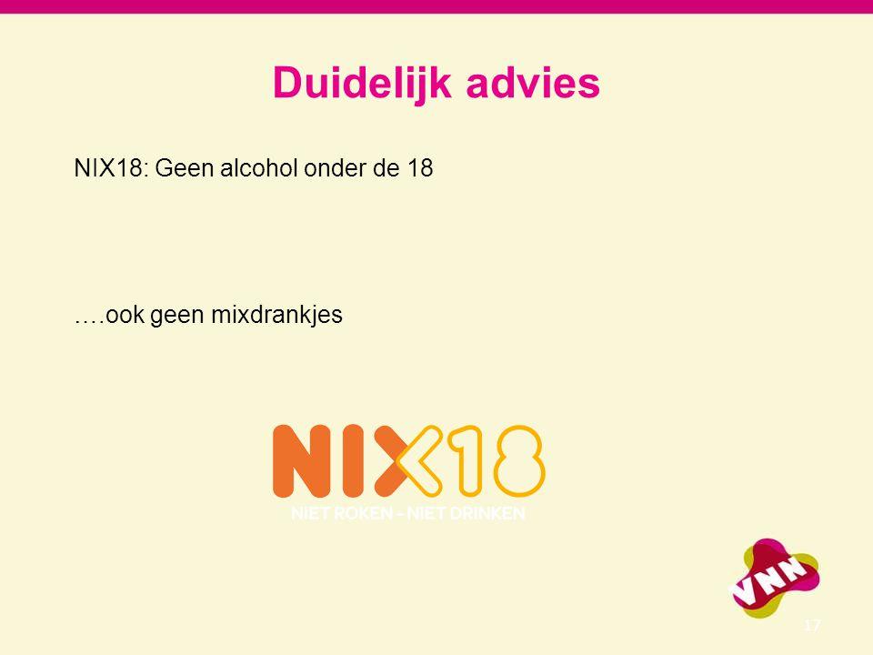 Duidelijk advies NIX18: Geen alcohol onder de 18