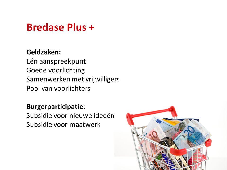 Bredase Plus + Geldzaken: Eén aanspreekpunt Goede voorlichting
