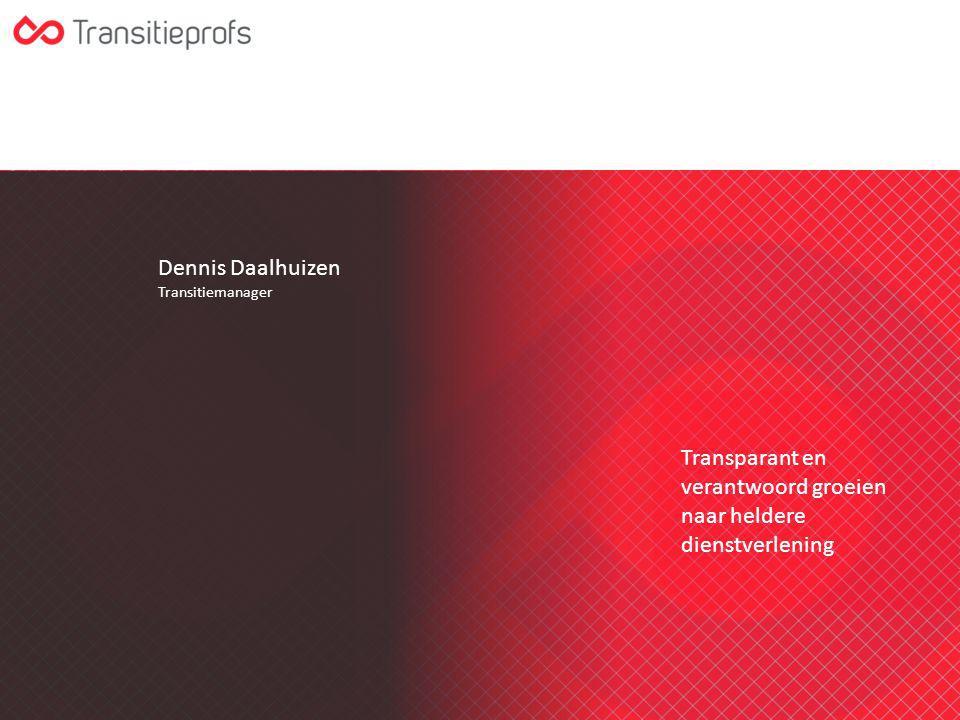 Dennis Daalhuizen Transitiemanager