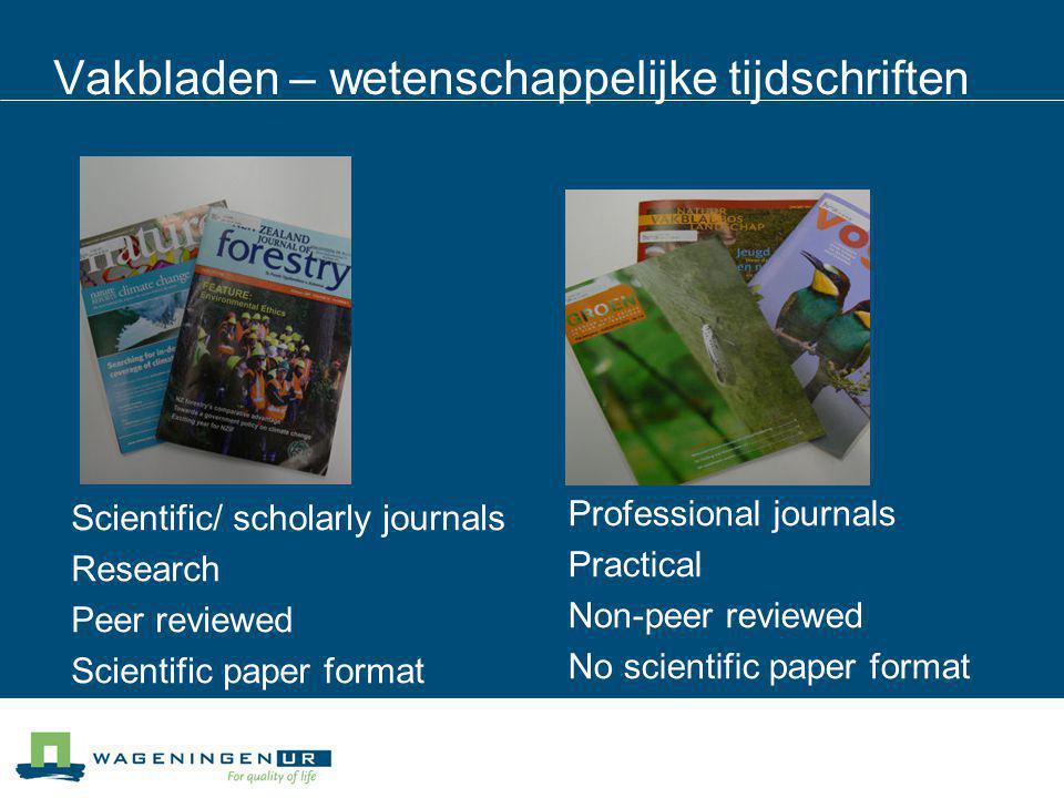Vakbladen – wetenschappelijke tijdschriften