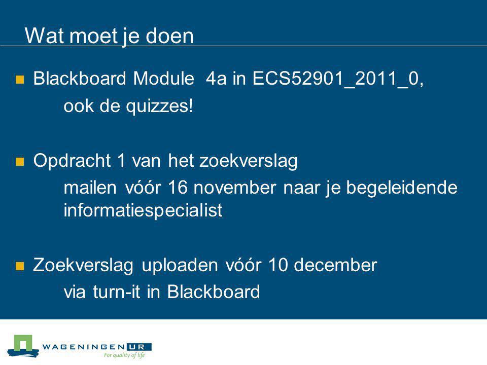 Wat moet je doen Blackboard Module 4a in ECS52901_2011_0,