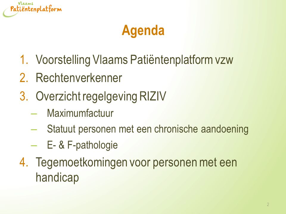 Agenda Voorstelling Vlaams Patiëntenplatform vzw Rechtenverkenner