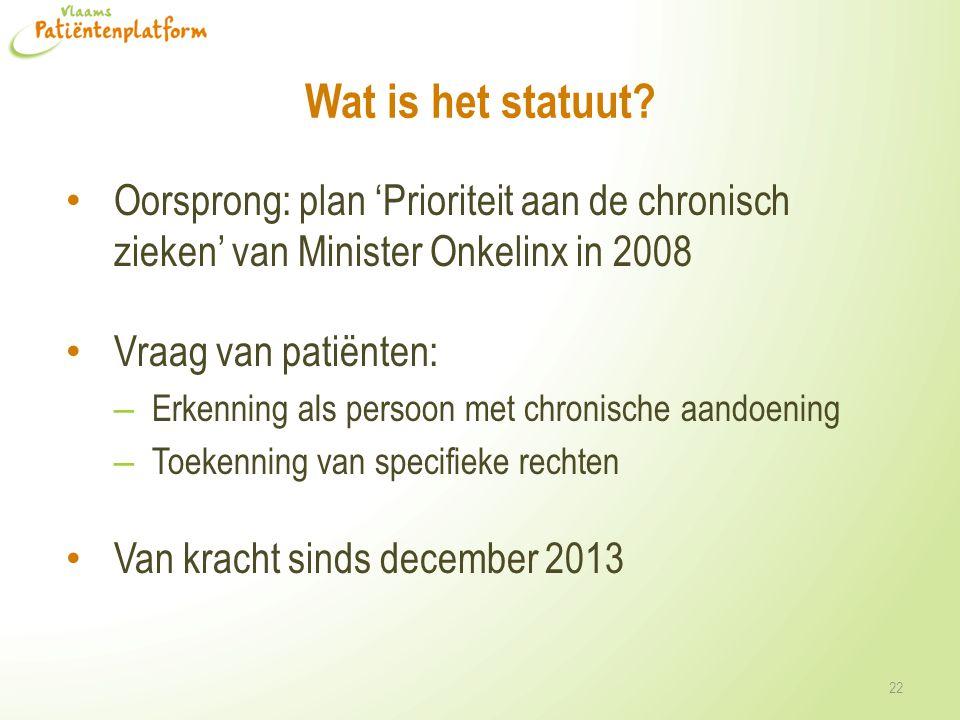 Wat is het statuut Oorsprong: plan 'Prioriteit aan de chronisch zieken' van Minister Onkelinx in 2008.