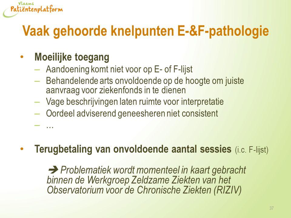 Vaak gehoorde knelpunten E-&F-pathologie
