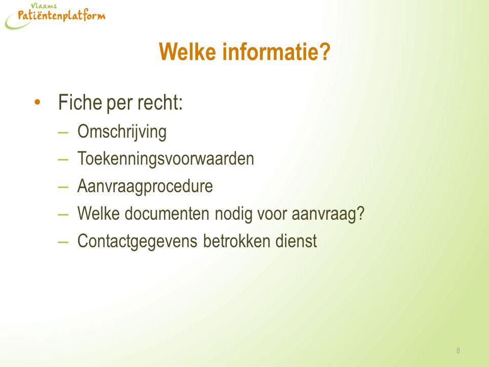 Welke informatie Fiche per recht: Omschrijving Toekenningsvoorwaarden