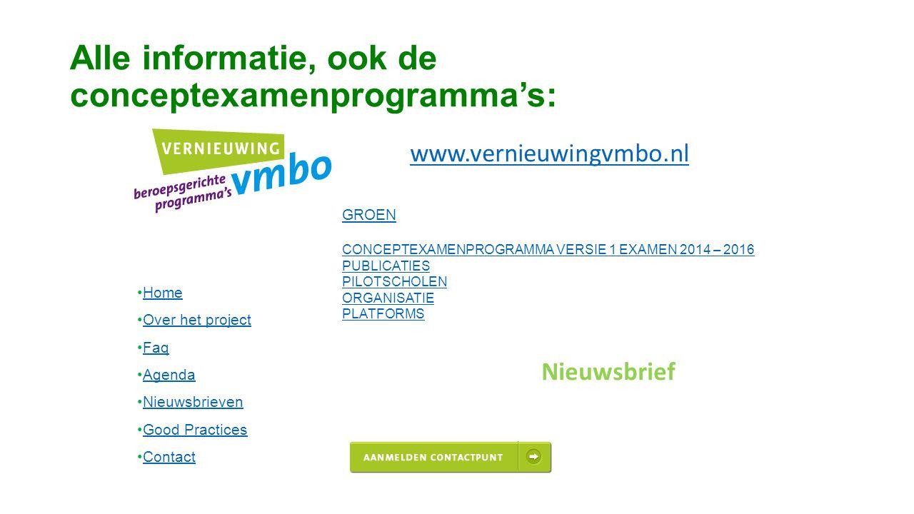 Alle informatie, ook de conceptexamenprogramma's: