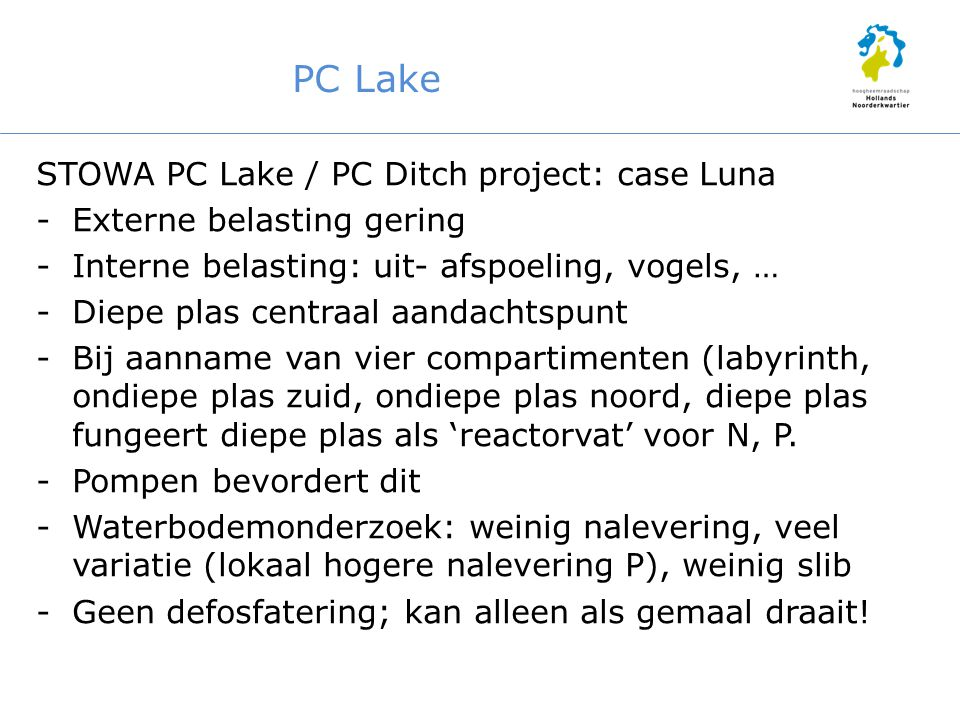 PC Lake STOWA PC Lake / PC Ditch project: case Luna