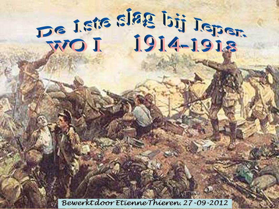 De 1ste slag bij Ieper. WO I 1914-1918